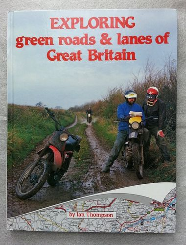 Exploring Green Roads and Lanes of Great Britain by Ian Thompson - Hardback